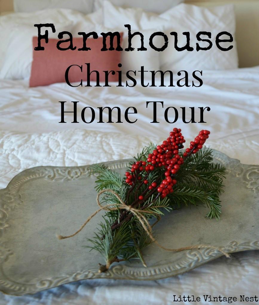 Farmhouse Christmas Home Tour
