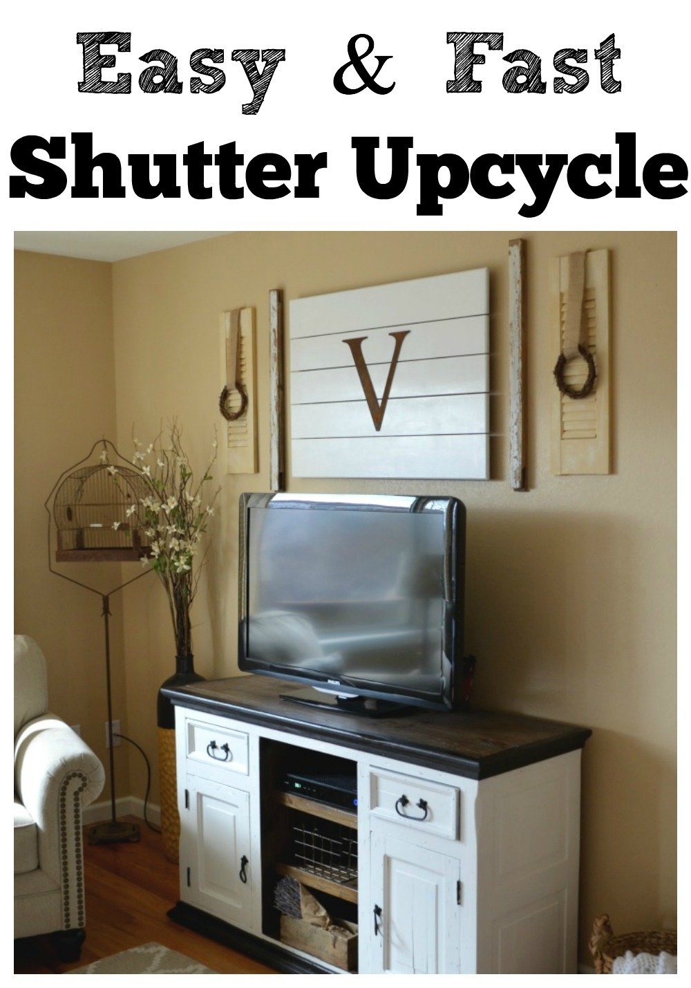Easy & Fast Shutter Upcycle