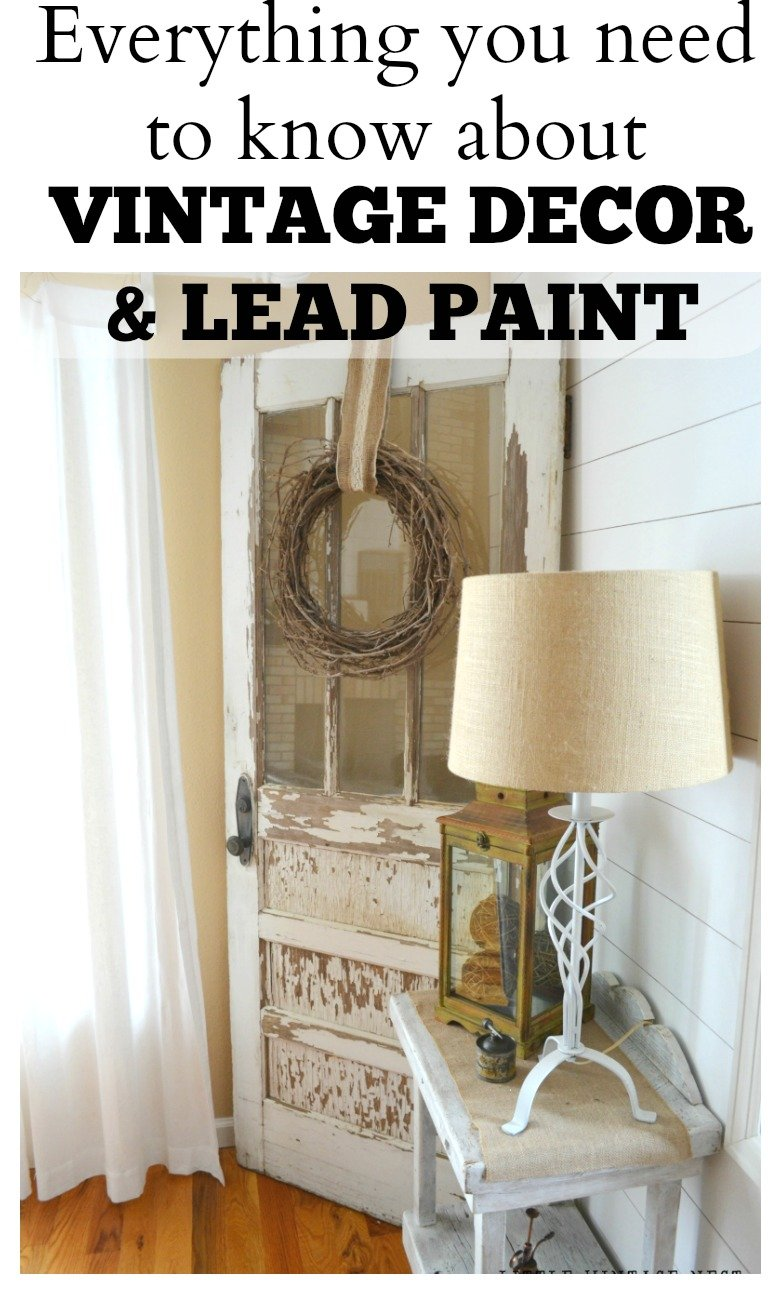 Everything you need to know about vintage decor and lead paint