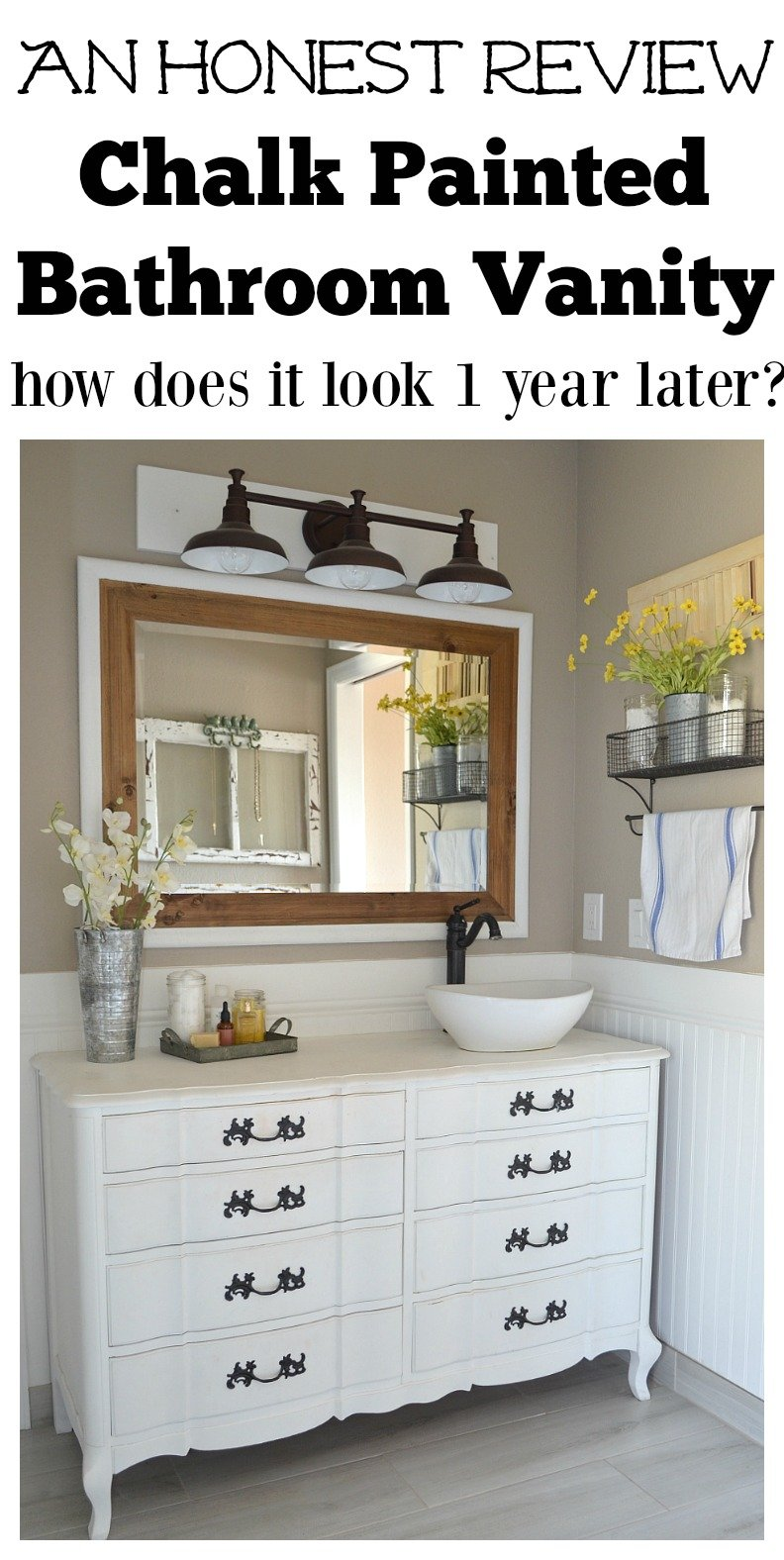 An honest review of chalk painted bathroom vanities. Full review after 1 year of use. Everything you need to know before using chalk paint.