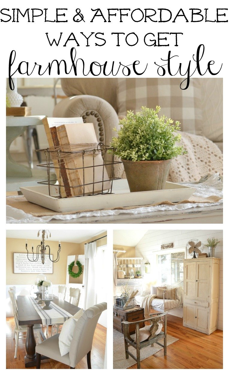Simple and Affordable Ways to Get Farmhouse Style. These easy and practical ideas will show you how to get a cozy farmhouse feel in your home.